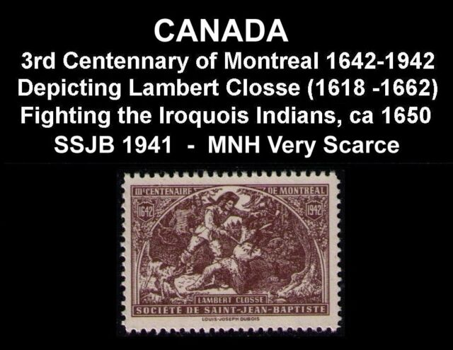CANADA SSJB LAMBERT CLOSSE 1650 DEFEND FORT VILLE-MARIE AGAINST IROQUOIS INDIANS