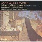 Sir Peter Maxwell Davies - Maxwell Davies: Mass; Missa parvula (2004)