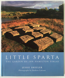 Little Sparta: The Garden of Ian Hamilton Finlay - France - Little Sparta: The Garden of Ian Hamilton FinlayJessie Sheeler, Andrew Lawson Editeur : Frances Lincoln, 2003Relié: 160 pages, 23,2 x 1,9 x 27,9 cmGood condition - France