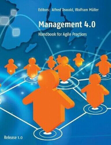 Management 4.0 by Alfred Oswald.
