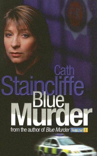 Blue Murder: Cry Me a River By Cath Staincliffe. 9780749083359