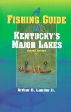 A Fishing Guide to Kentucky's Major Lakes by Lander Jr., Arthur B.