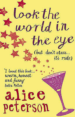 1 of 1 - Look the World in the Eye by Alice Peterson, New Book (Paperback)