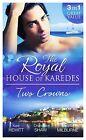 Royal House of Karedes: The Sheikh's Forbidden Virgin / The Greek Billionaire's Innocent Princess / The Future King's Love-Child by Kate Hewitt, Melanie Milburne, Chantelle Shaw (Paperback, 2014)
