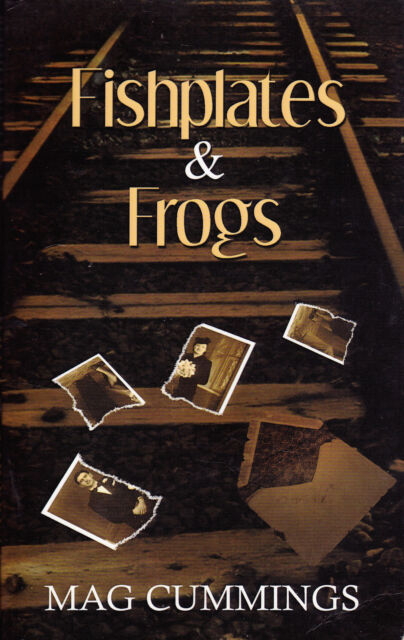 Fishplates and Frogs by Mag Cummings (Paperback, 2007)