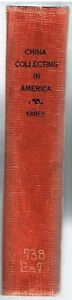 China-Collecting-in-America-by-Alice-Earle-1903-Rare-Antique-Book