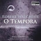 Robert Waechter: O Tempora (CD, Feb-2012, Ready Made Music)