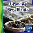 Growing New Plants by Jennifer Colby (Paperback, 2014)