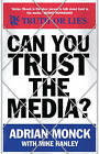 Can You Trust the Media? by Adrian Monck (Hardback, 2008)