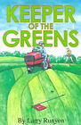 Keeper of the Greens by Larry Runyon (Paperback / softback, 2001)
