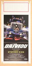 LOCANDINA, BRIVIDO-Maximum Overdrive, STEPHEN KING, AC/DC, ESTEVEZ, HORROR