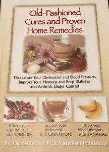 Details About Old Fashioned Cures Proven Home Remedies Lower Blood Pressure Cholesterol