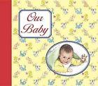Our Baby by Catholic Book Publishing Company (Hardback, 2005)