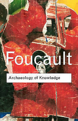 Archaeology of Knowledge by Michel Foucault (Paperback, 2002) LIKE NEW:  Like ne