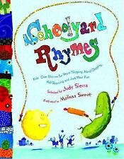 Schoolyard Rhymes: Kids' Own Rhymes for Rope-Skipping, Hand Clapping, -ExLibrary