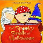 The Spooky Smells of Halloween by Mary Man-Kong, Viviana Garofoli (Hardback, 2005)