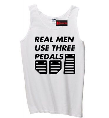 T-Shirt Funny Gift Mens or Lady Fit T Shirt REAL MEN USE 3 PEDALS