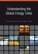 Understanding the Global Energy Crisis (Purdue Studies in Public Policy) by