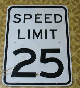 SPEED-LIMIT-25-Real-Road-Street-Sign-Measures-18-034-X-24-034-Vinyl-Characters
