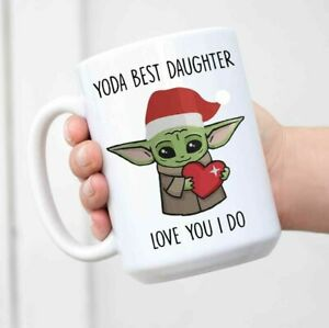 Baby Yoda Mug Funny Yoda Best Daughter Love You I Do