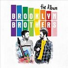 The Album by Brooklyn Brothers (CD, 2012, Rhino (Label))