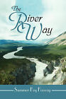 The River Way by Summer Fey Foovay (Paperback / softback, 2009)