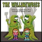 The Willinewbies by Dr Claudia Perez Ph D (Paperback / softback, 2012)