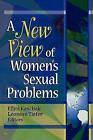 A New View of Women's Sexual Problems by Leonore Tiefer, Ellyn Kaschak (Hardback, 2002)
