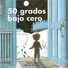 50 Grados Bajo Cero by Robert Munsch (Paperback, 2007)