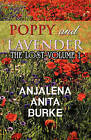 Poppy and Lavender: The Lost Volume 1 by Anjalena Anita Burke (Paperback / softback, 2010)