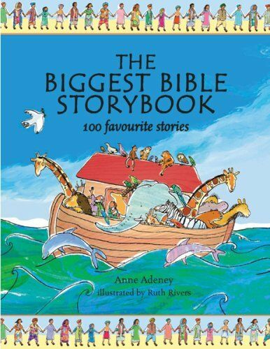 The Biggest Bible Storybook,Anne Adeney, Ruth Rivers