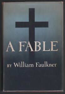 William Faulkner: A Fable FIRST EDITION