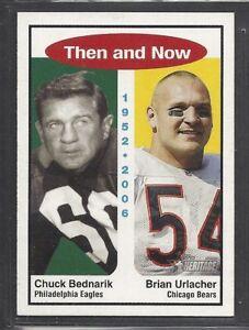 Details about 2006 Topps Heritage - Then & Now - #TN2 - Chuck Bednarik &  Brian Urlacher