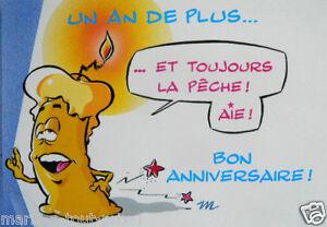 Carte D Anniversaire Un An De Plus Et Toujours La Peche Bon Anniversaire Ebay