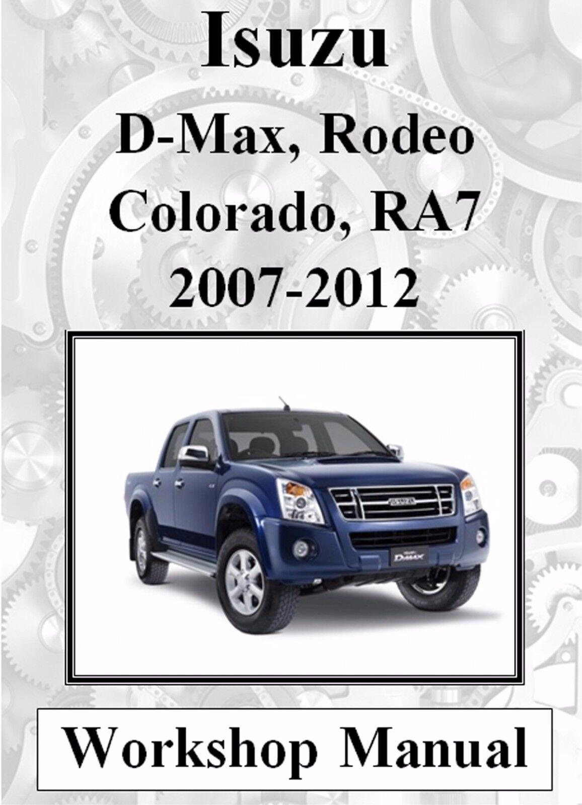 ISUZU D-MAX RODEO HOLDEN COLORADO 2007-2012 WORKSHOP MANUAL