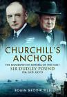 Churchill's Anchor by Robin Brodhurst (Paperback, 2015)