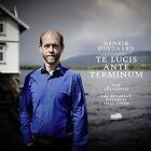 Te Lucis Ante Terminum von Jaan-Eik Tulve,Vox Clamantis (2016)
