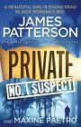 Private: No. 1 Suspect von James Patterson (2013, Taschenbuch)