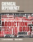 Chemical Dependency : A Systems Approach by Diana M. DiNitto and C. Aaron McNeece (2011, Paperback, Revised)