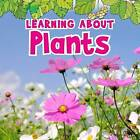 Learning About Plants by Catherine Veitch (Hardback, 2013)