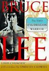 Bruce Lee : The Tao of the Dragon Warrior by Ron Bonn and Louis Chunovic (1996, Paperback, Revised)