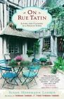 On Rue Tatin: Living and Cooking in a French Town by Susan Herrmann Loomis (Paperback / softback)