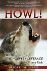Howl! Lead - Level - Leverage Any Pack by Deborah M Dubree (Paperback / softback, 2010)