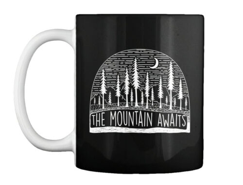 Gift Coffee Mug The Mountain Awaits