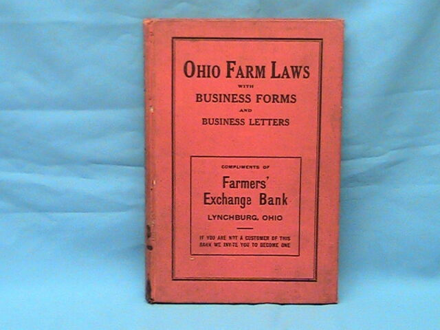 1 OHIO FARM LAWS WITH BUSINESS FORMS AND LETTERS 1912 ...