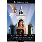 Church With Issues Tissues and Sunday Morning Rituals 9781434330994 Book