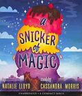 A Snicker of Magic by Natalie Lloyd (CD-Audio, 2014)