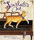 Scarlatti's Cat by Nathaniel Lachenmeyer (Hardback)