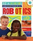 Maker Projects for Kids Who Love Robotics by James Bow (Hardback, 2016)