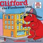 Clifford the Firehouse Dog by Scholastic US (Paperback, 2010)